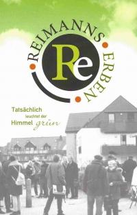 Tatsächlich leuchtet der Himmel grün – Reimanns Erben